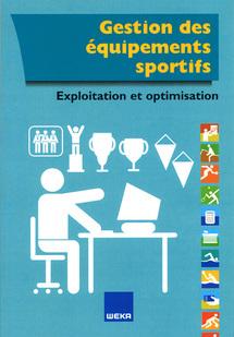 Gestion des équipements sportifs - Editions Weka