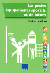 Les équipements sportifs et de loisirs - Editions Weka